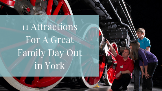 11 Attractions For a Great Family Day Out in York